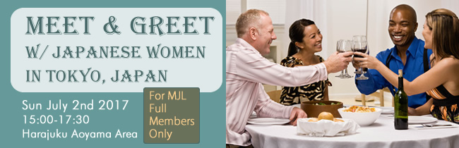 Meet and Greet with Japanese Women in Tokyo on July 2nd 2017