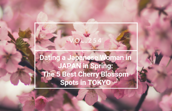 Dating a Japanese Woman in JAPAN in Spring: The 5 Best Cherry Blossom Spots in TOKYO