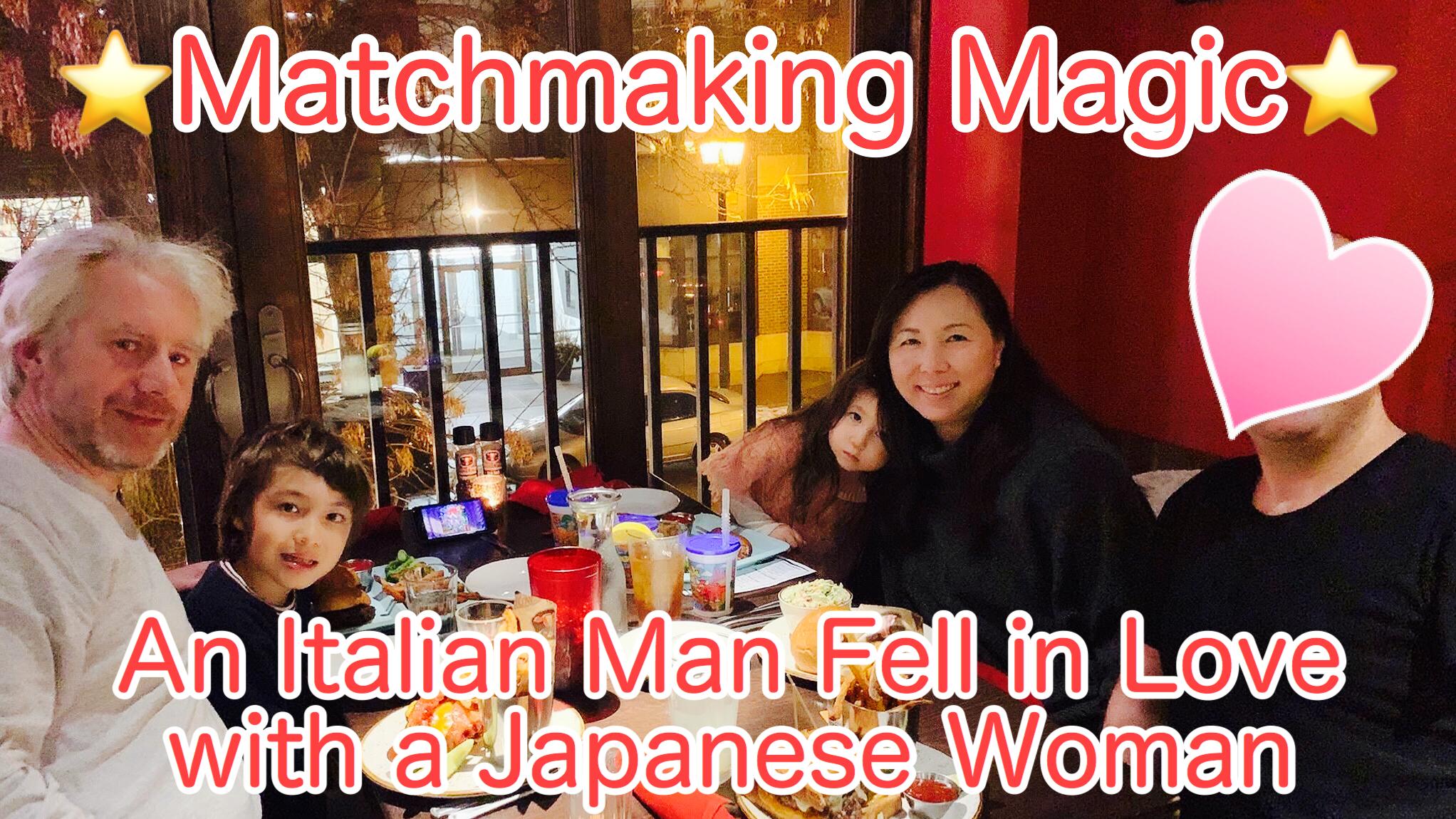 An Italian Man Fell in Love with a Japanese Woman